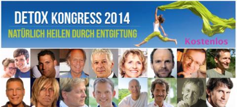 Detox Kongress 2014: Natürlich heilen durch Entgiftung